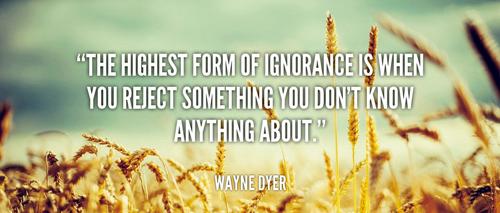 Wayne-Dyer-the-highest-form-of-ignorance